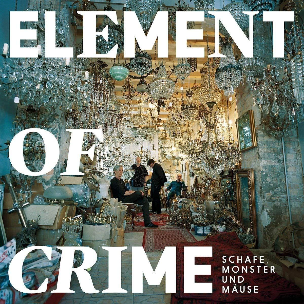 Element Of Crime – Schafe, Monster und Mäuse