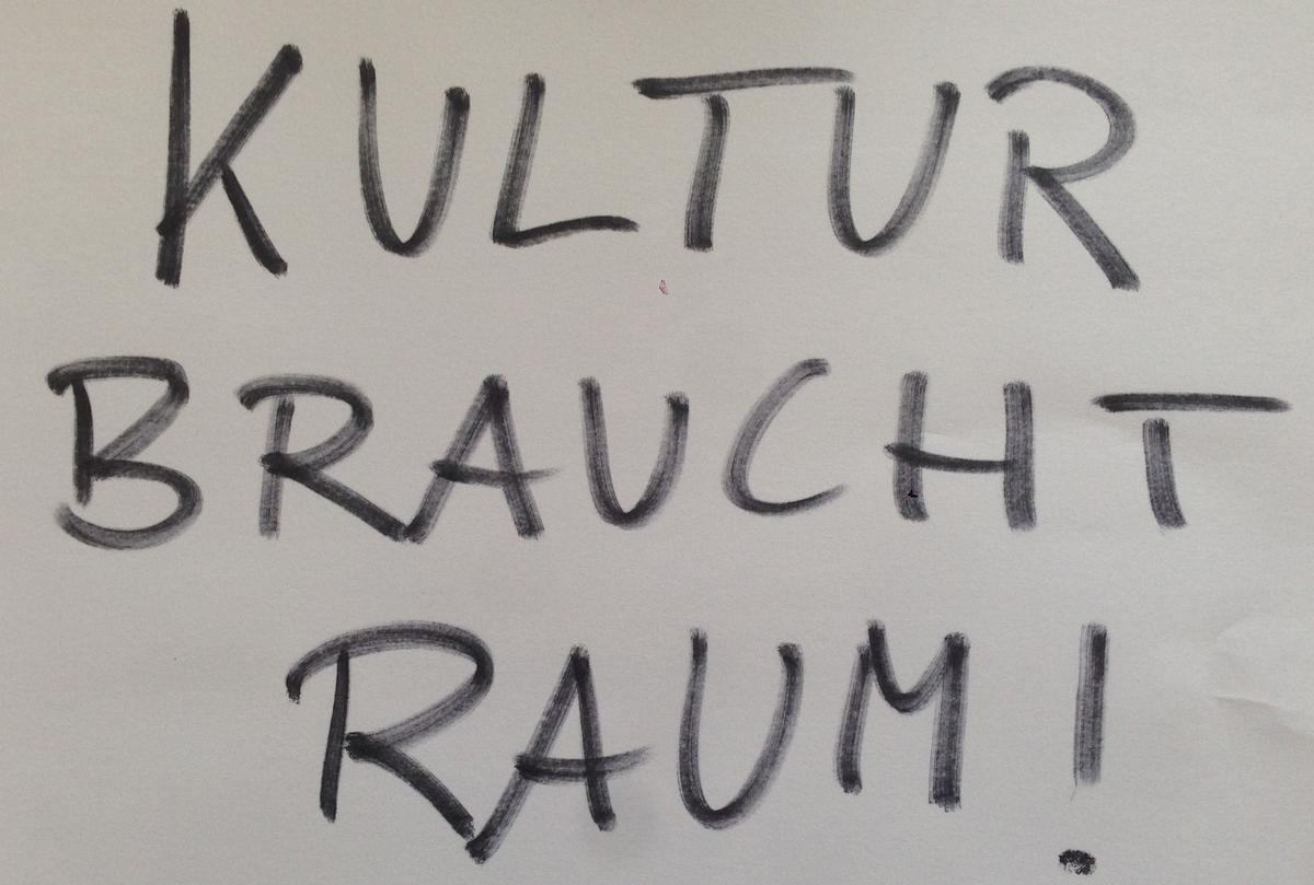 Kultur braucht Raum!