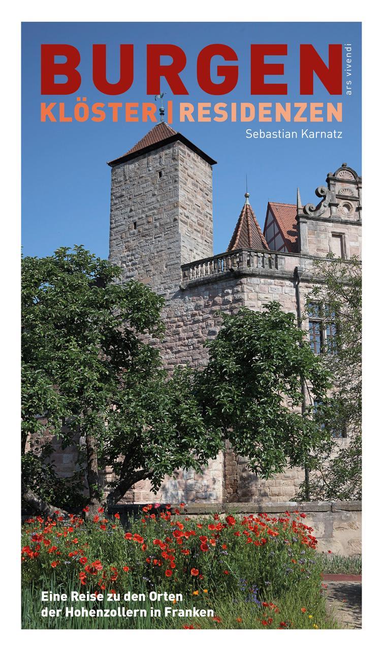 Weltgeschichte made in Franken – Auf den Spuren der Hohenzollern