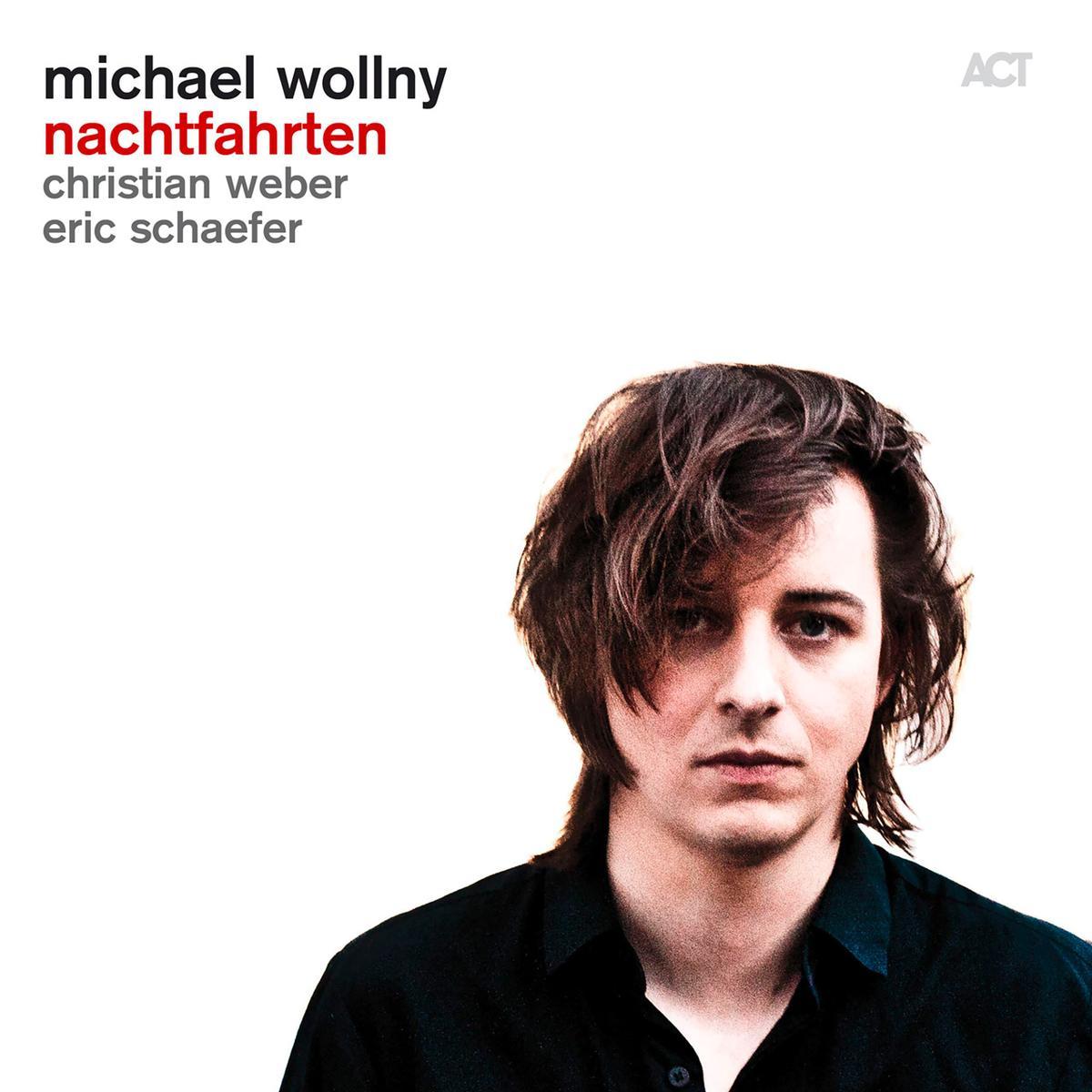 Nachtfahrten - Michael Wollny