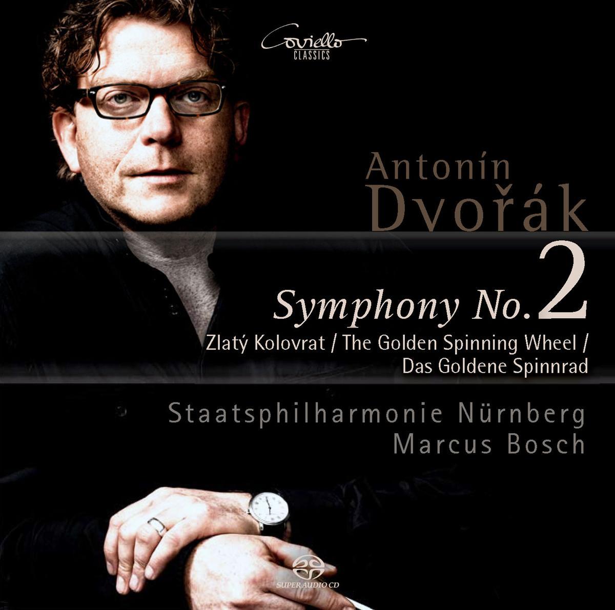 Staatsphilharmonie Nürnberg – Antonín Dvorák Symphonie No. 2 / Das Goldene Spinnrad