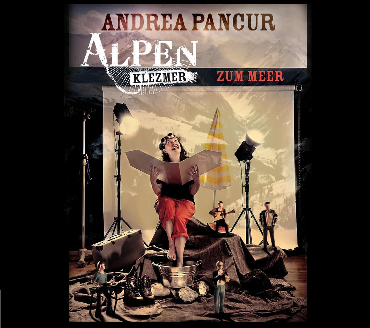 Andrea Pancur | Alpen Klezmer - Zum Meer