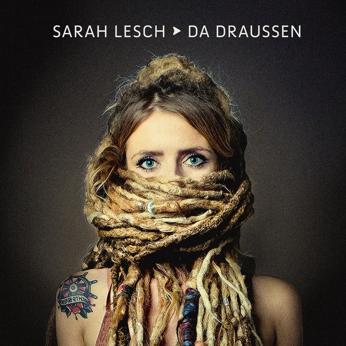 Sarah Lesch - Da Draußen