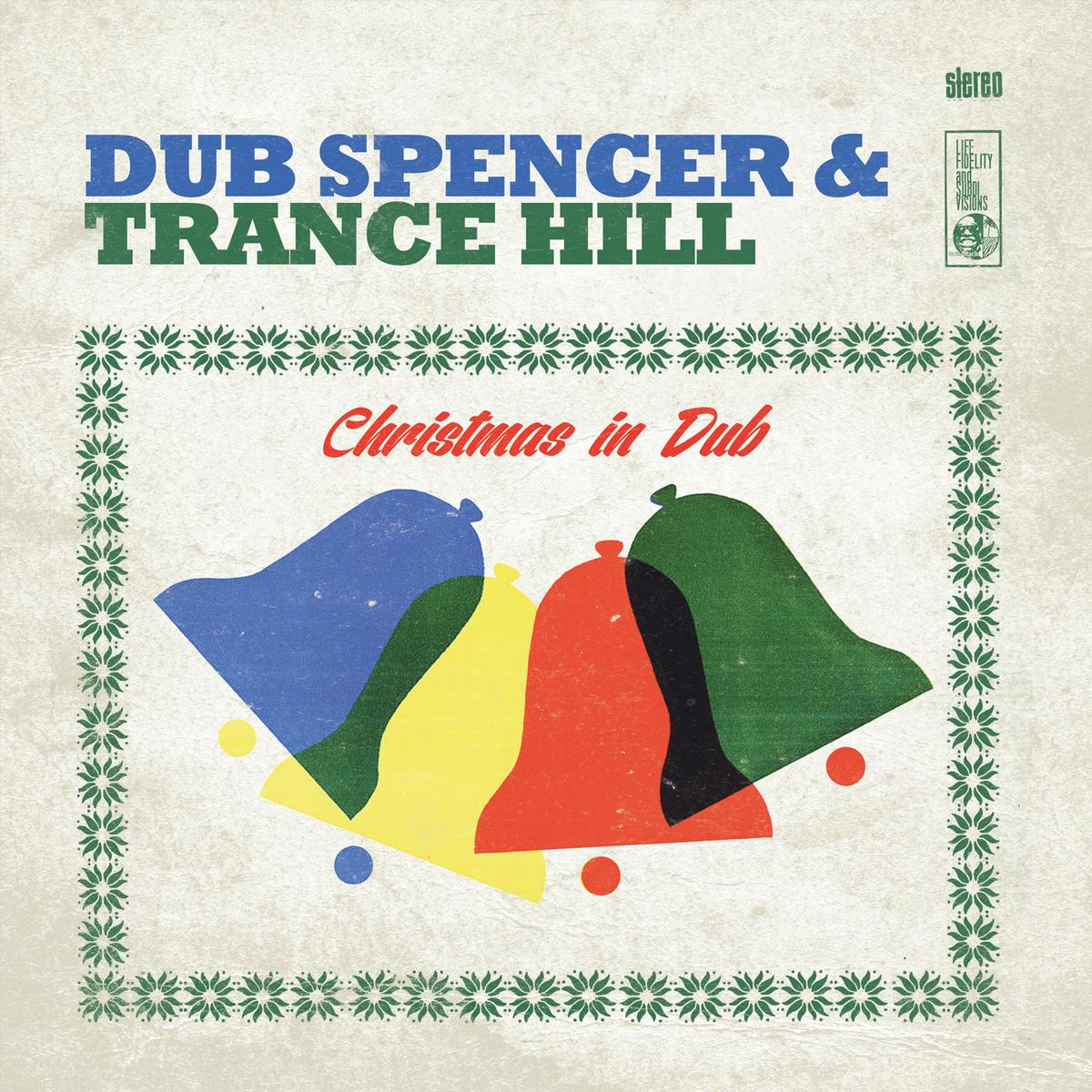 Dub Spencer & Trance Hill – Christmas In Dub