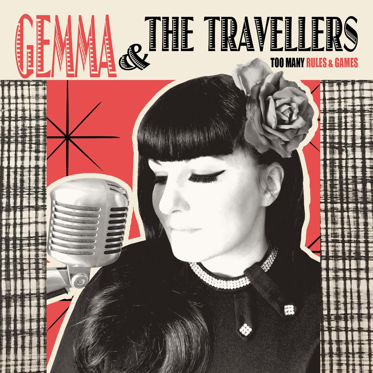 Gemma & The Travellers - Too Many Rules and Games