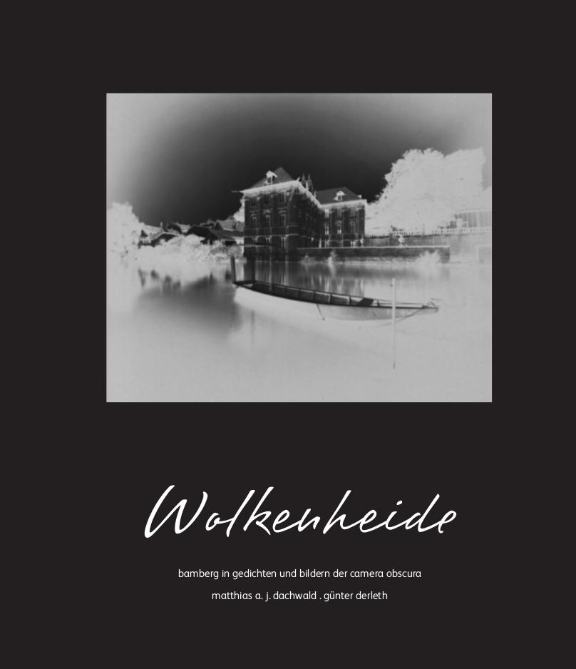 """""""Wolkenheide – Bamberg in Gedichten und Bildern der Camera obscura"""""""